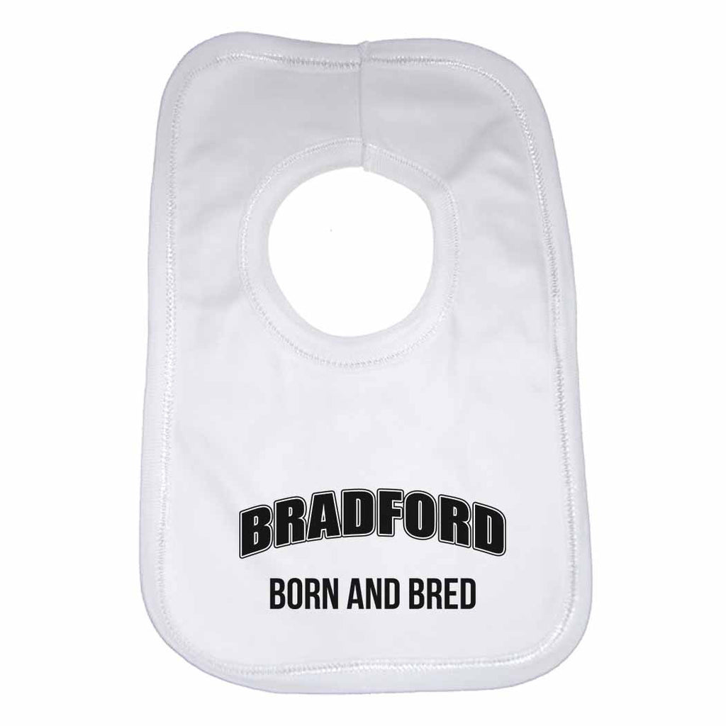 Bradford Born and Bred Boys Girls Baby Bibs
