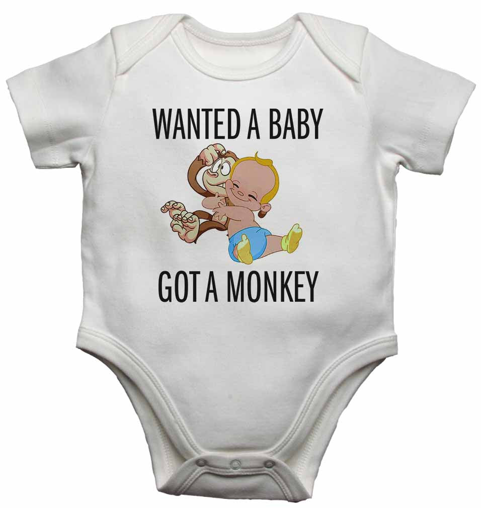 Wanted a Baby Got a Monkey - Baby Vests Bodysuits for Boys, Girls