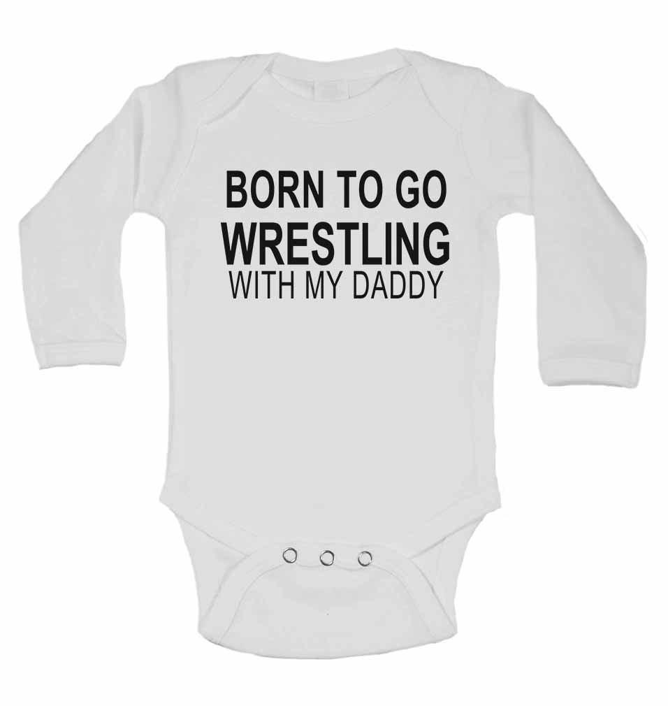 Born to Go Wrestling with My Daddy - Long Sleeve Baby Vests for Boys & Girls