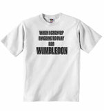 When I Grow Up Im Going to Play for Wimbledon - Baby T-shirt