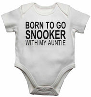 Born to Go Snooker with My Auntie - Baby Vests Bodysuits for Boys, Girls