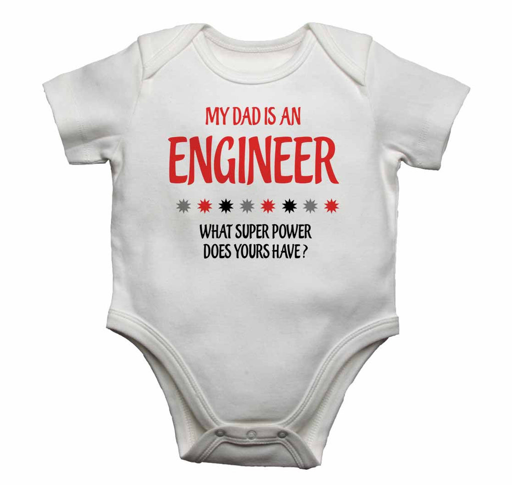 My Dad is An Engineer, What Super Power Does Yours Have? - Baby Vests Bodysuits for Boys, Girls