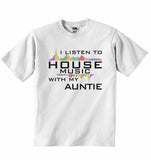 I Listen to House Music With My Auntie - Baby T-shirt