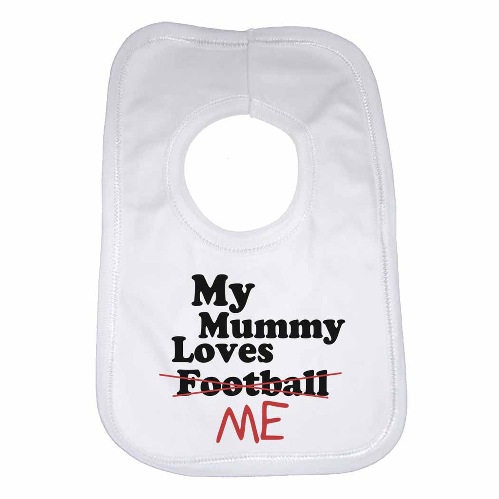 My Mummy Loves Me not Football - Baby Bibs