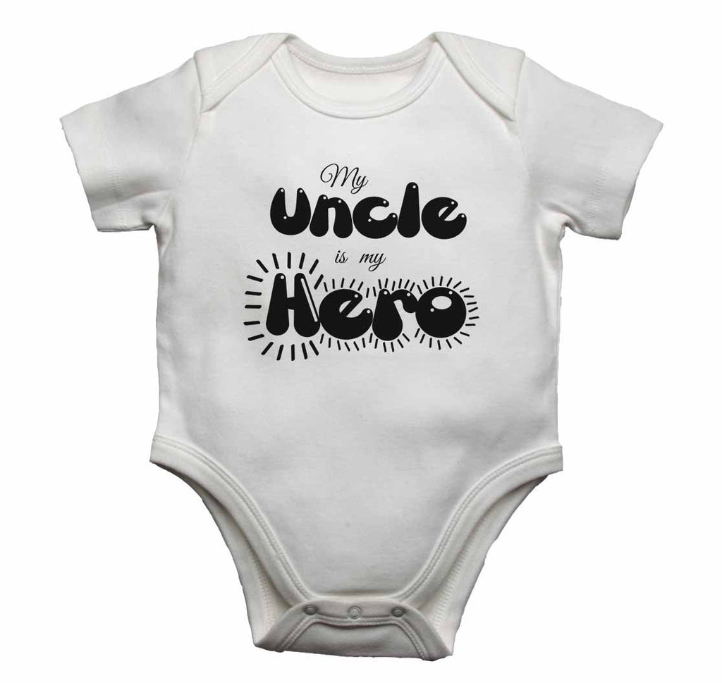 My Uncle is my Hero - Baby Vests