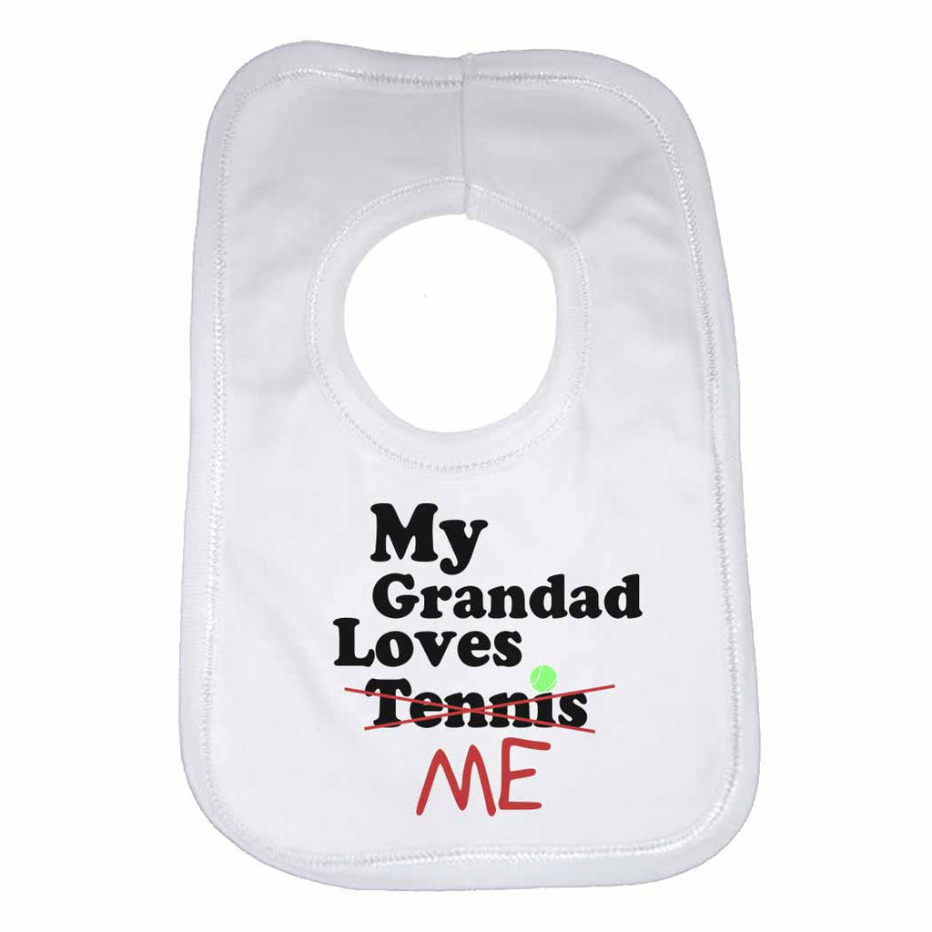 My Grandad Loves Me not Tennis - Baby Bibs
