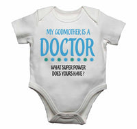 My Godmother Is A Doctor What Super Power Does Yours Have? - Baby Vests