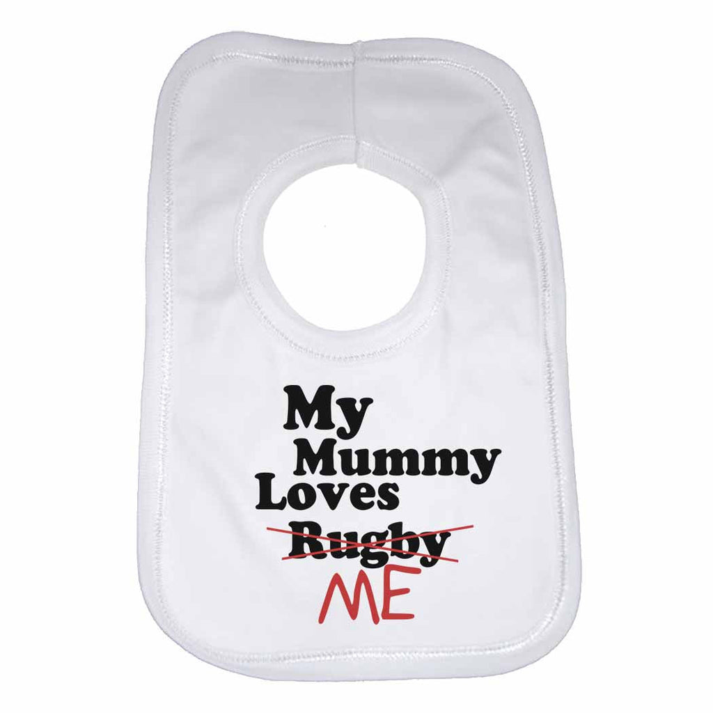 My Mummy Loves Me not Rugby - Baby Bibs
