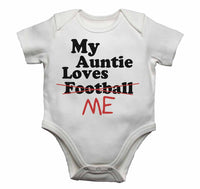My Auntie Loves Me not Football - Baby Vests