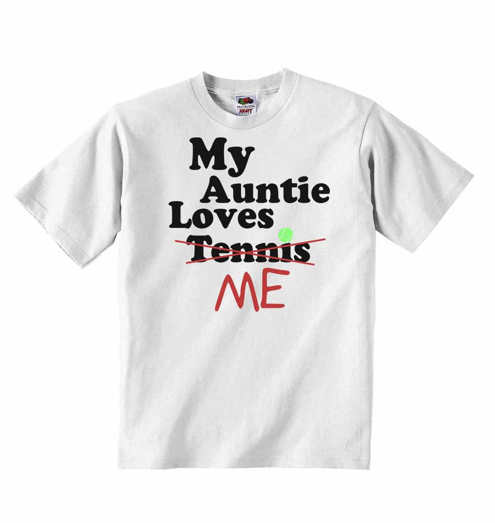 My Auntie Loves Me not Tennis - Baby T-shirts