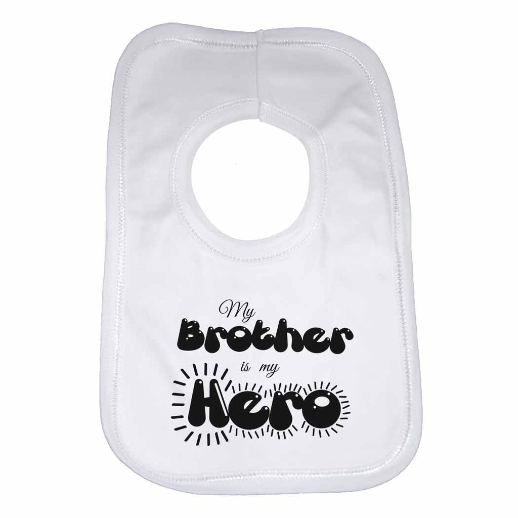 My Brother is my Hero - Baby Bibs