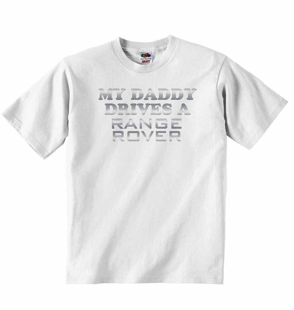 My Daddy Drives a Range Rover Baby T-shirt