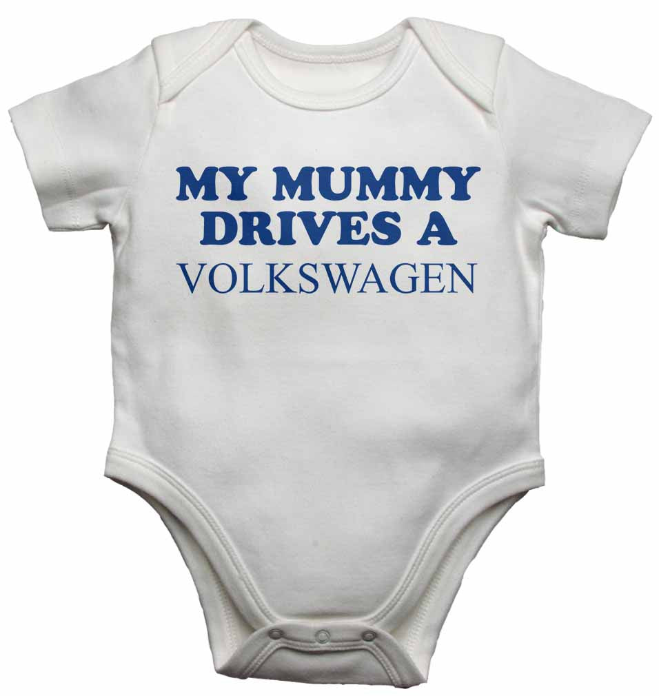 My Mummy Drives a Volkswagen - Baby Vests Bodysuits for Boys, Girls