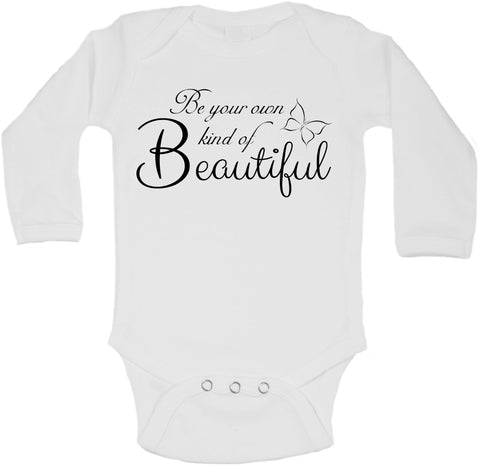 Be Your Own Kind Of Beautiful - Long Sleeve Vests