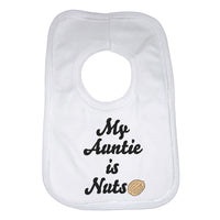 My Auntie is Nuts Unisex Baby Bibs