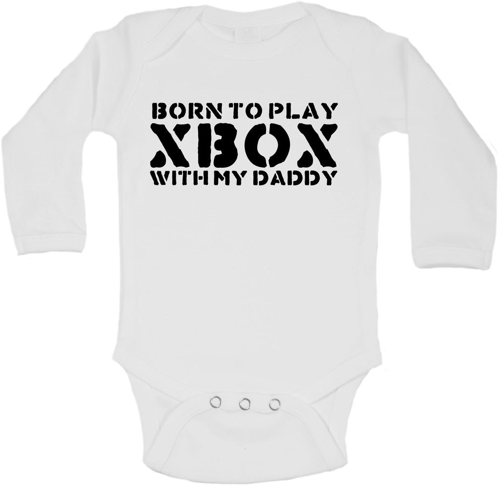 Born To Play Xbox With My Daddy - Long Sleeve Vests