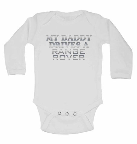 My Daddy Drives A Range Rover - Long Sleeve Vests