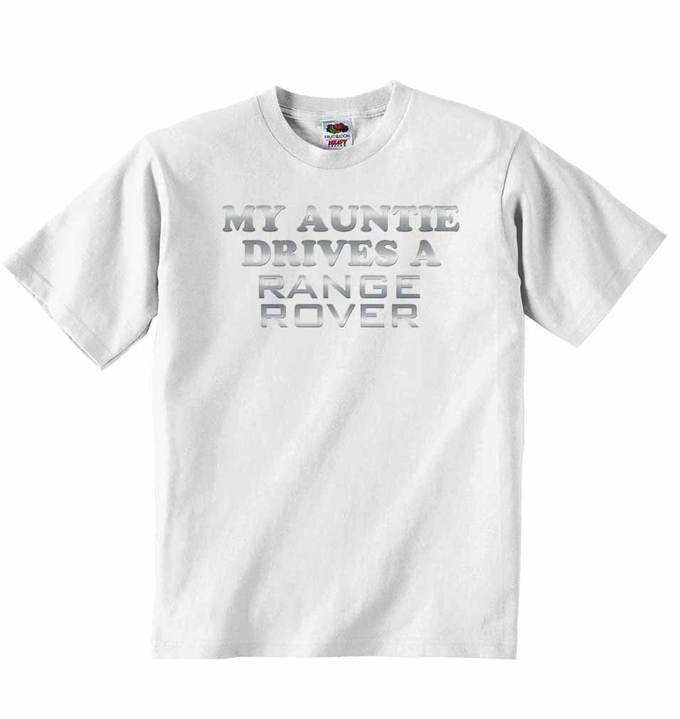 My Auntie Drives A Range Rover Baby T-shirt