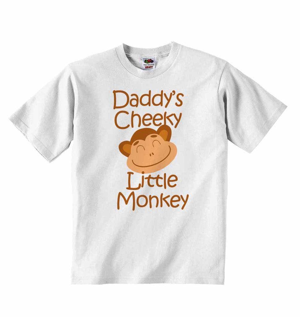 Daddy's Cheeky Little Monkey - Baby T-shirt