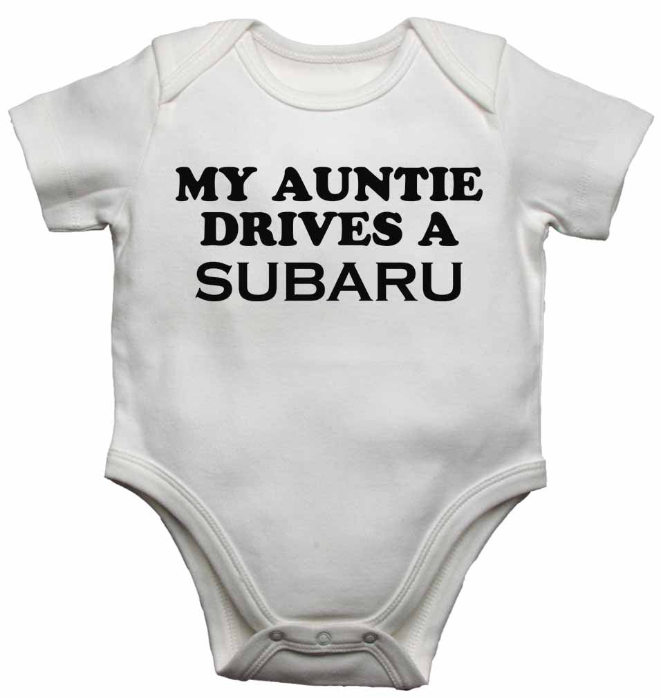 My Auntie Drives a Subaru - Baby Vests Bodysuits for Boys, Girls
