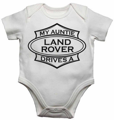 My Auntie Drives a Landrover - Baby Vests Bodysuits for Boys, Girls