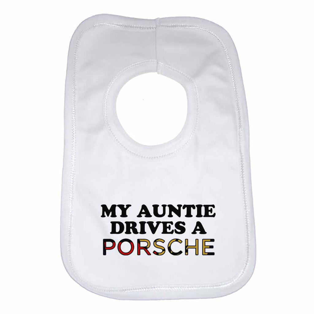 Baby Bib My Auntie Drives A Porsche - Unisex - White