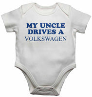 My Uncle Drives a Volkswagen - Baby Vests Bodysuits for Boys, Girls