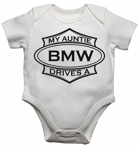 My Auntie Drives a BMW - Baby Vests Bodysuits for Boys, Girls