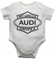 My Uncle Drives a Audi - Baby Vests Bodysuits for Boys, Girls