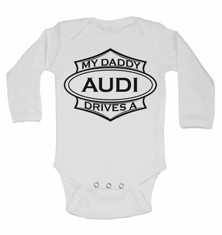 My Daddy Drives An Audi - Long Sleeve Vests