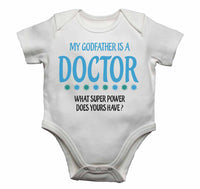 My Godfather Is A Doctor What Super Power Does Yours Have? - Baby Vests