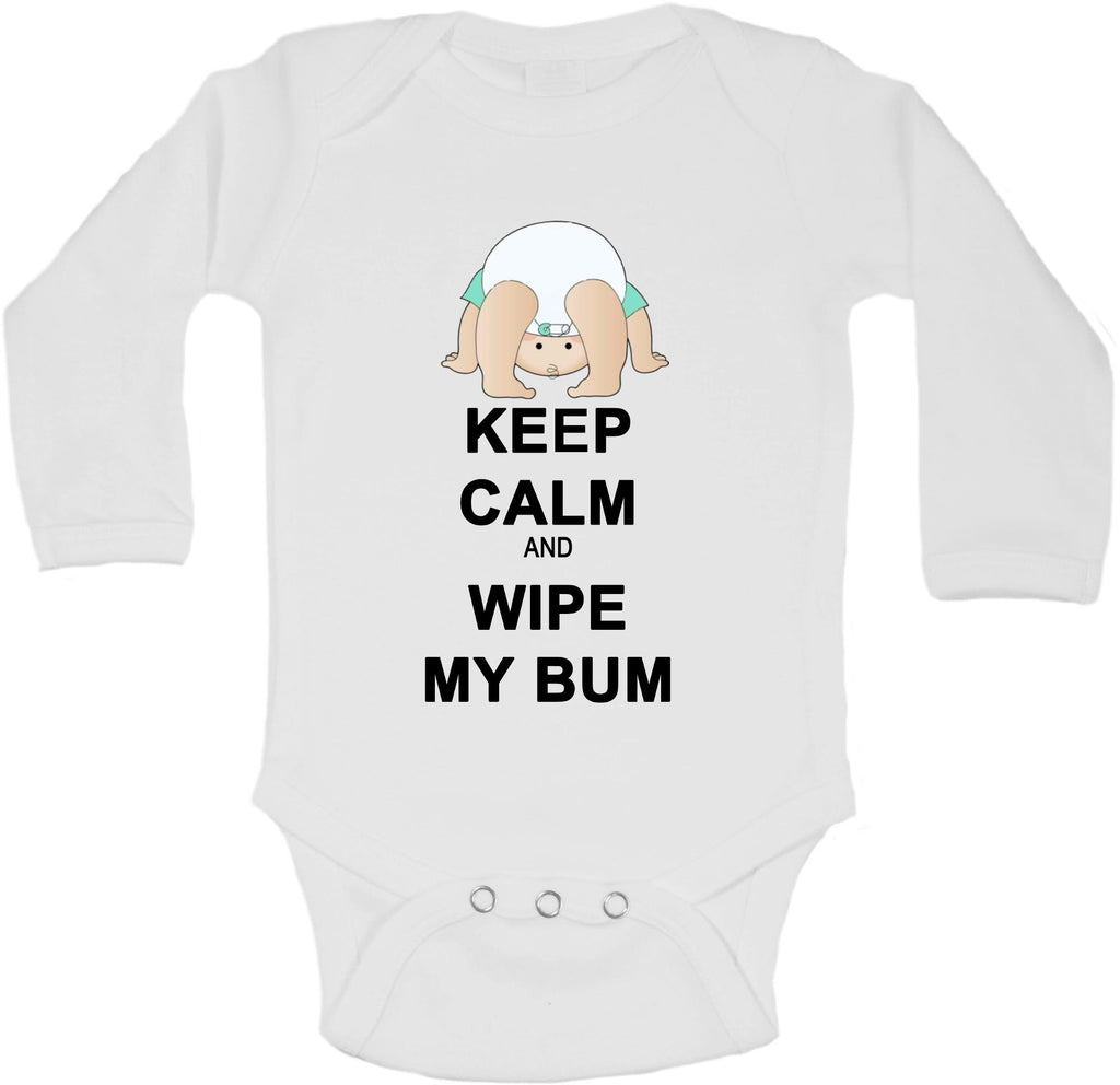 Keep Calm And Wipe My Bum - Long Sleeve Vests