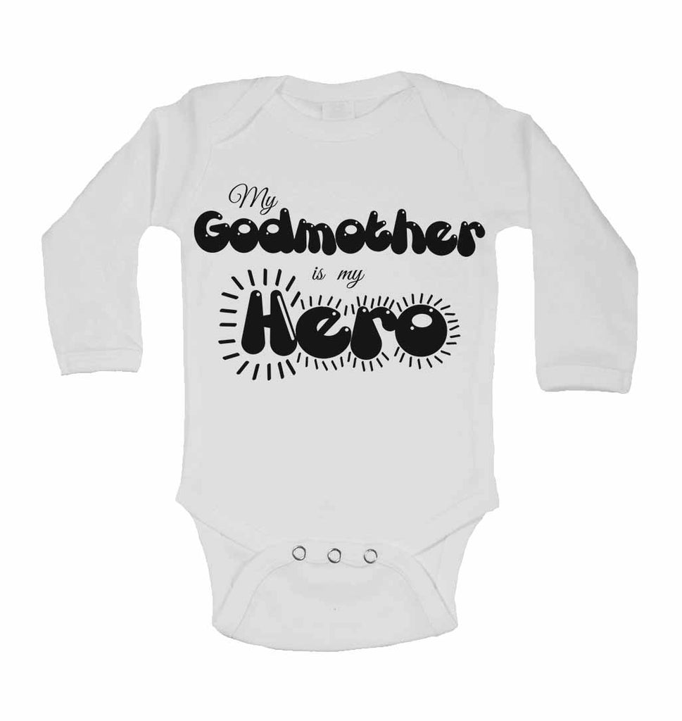 My Godmother is my Hero - Long Sleeve Baby Vests