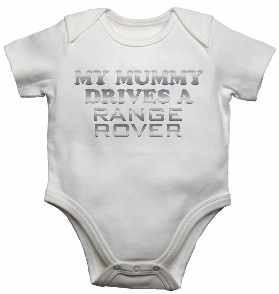 My Mummy Drives a Range Rover - Baby Vests Bodysuits for Boys, Girls