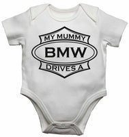 My Mummy Drives a BMW - Baby Vests Bodysuits for Boys, Girls