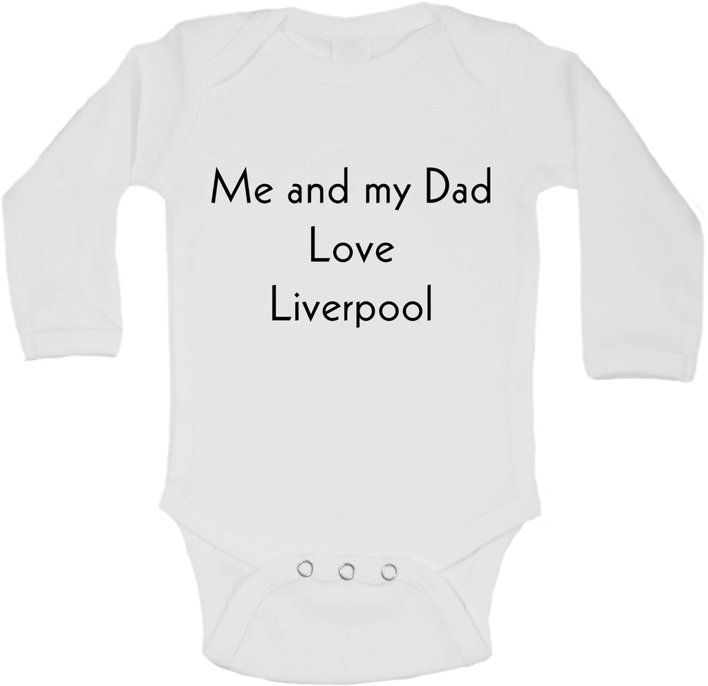 Me And My Dad Love Liverpool - Long Sleeve Vests