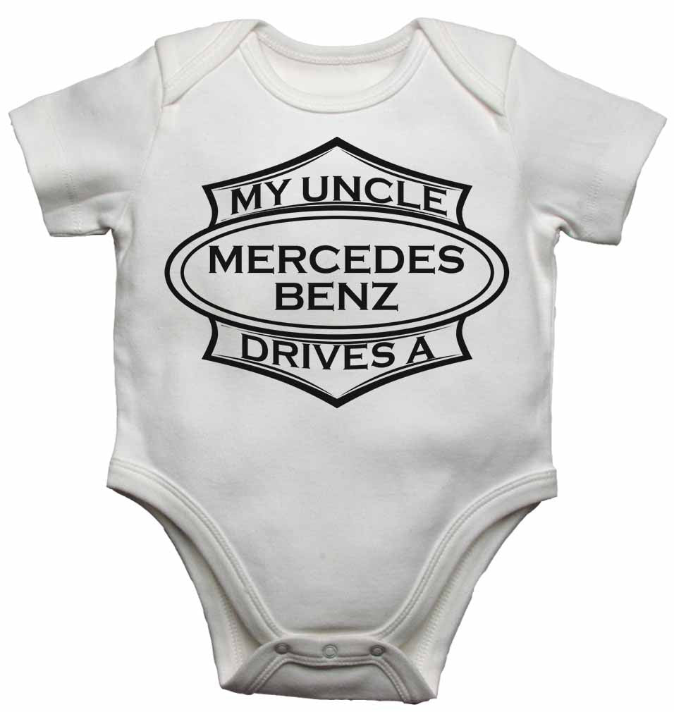 My Uncle Drives a Mercedes Benz - Baby Vests Bodysuits for Boys, Girls