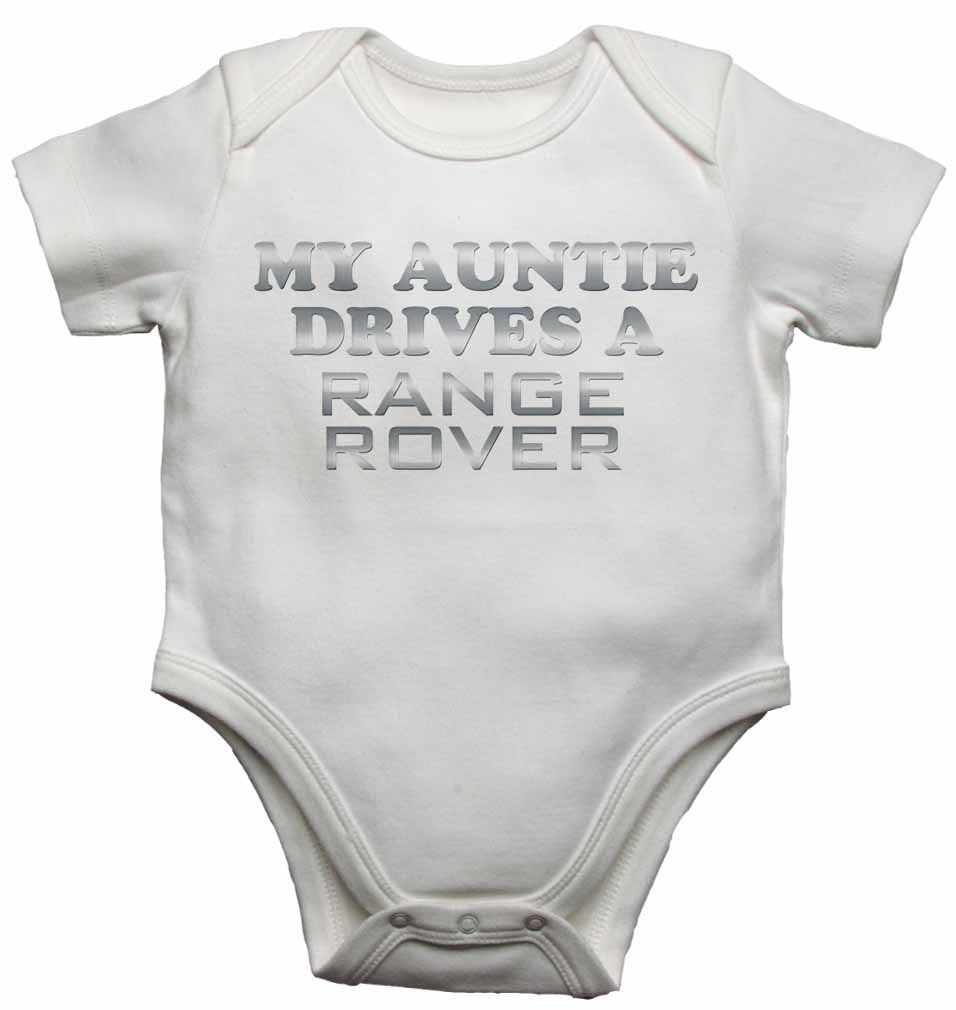 My Auntie Drives a Range Rover - Baby Vests Bodysuits for Boys, Girls