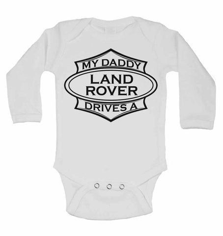My Daddy Drives A Landrover - Long Sleeve Vests