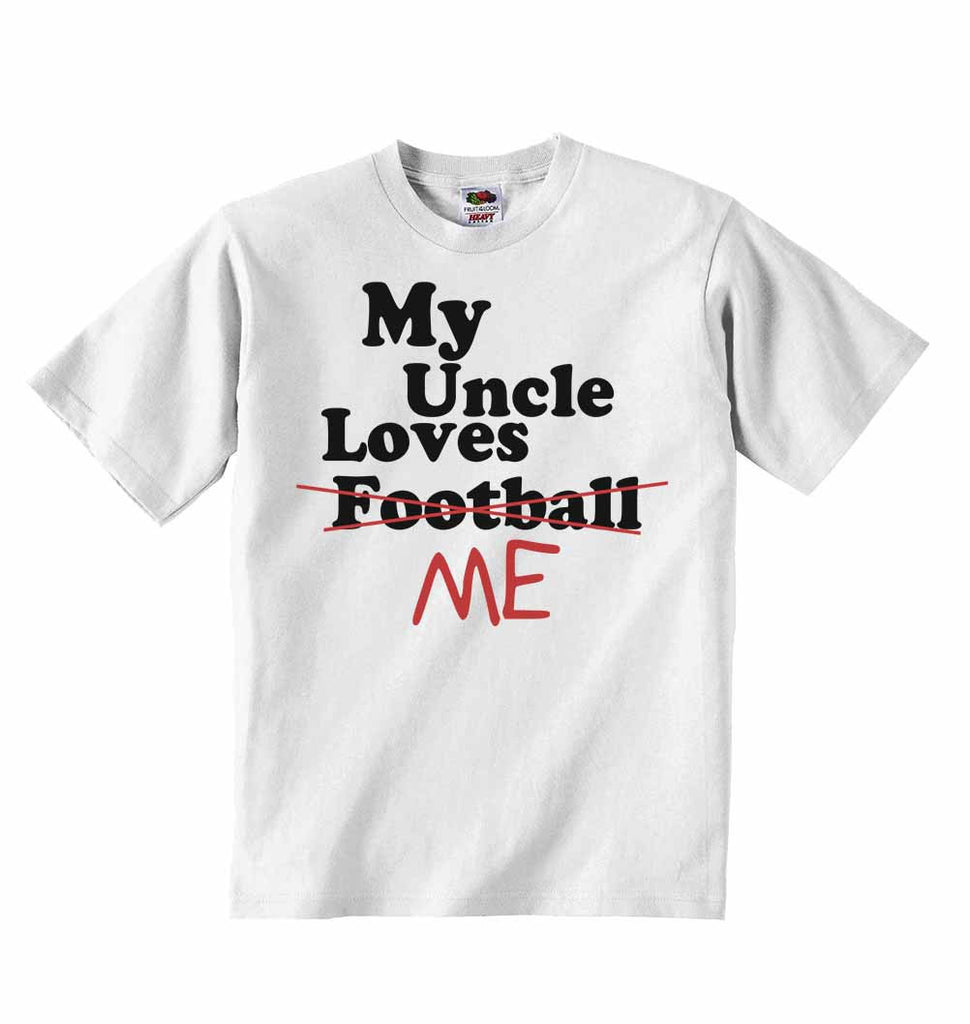 My Uncle Loves Me not Football - Baby T-shirts