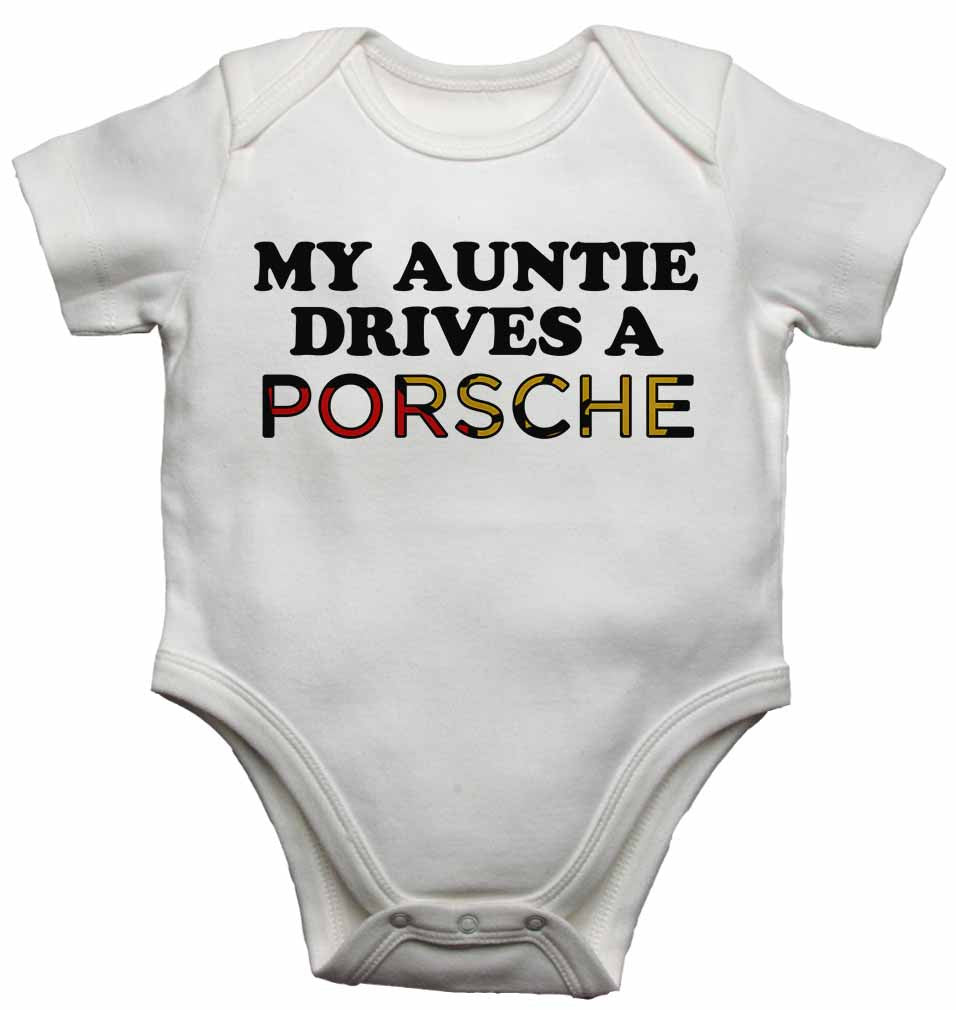 My Auntie Drives a Porsche - Baby Vests Bodysuits for Boys, Girls