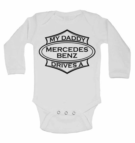 My Daddy Drives A Mercedes Benz - Long Sleeve Vests