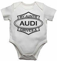 My Auntie Drives a Audi - Baby Vests Bodysuits for Boys, Girls
