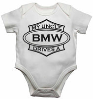 My Uncle Drives a BMW - Baby Vests Bodysuits for Boys, Girls