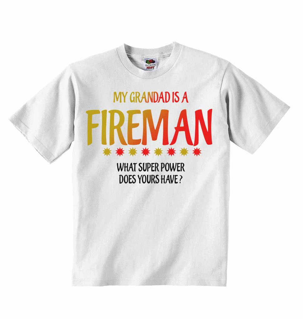 My Grandad Is A Fireman What Super Power Does Yours Have? - Baby T-shirts