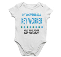 Soft Baby Vests My Godfather Is A Key Worker What Super Power Does Yours Have? Present