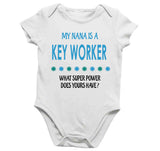 Soft Baby Vests My Nana Is A Key Worker What Super Power Does Yours Have? Present