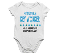 Soft Baby Vests My Mum a Is A Key Worker What Super Power Does Yours Have? Present