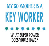 Soft Baby Vests My Godmother a Is A Key Worker What Super Power Does Yours Have? Present