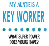 Soft Baby Vests My Auntie a Is A Key Worker What Super Power Does Yours Have? Present